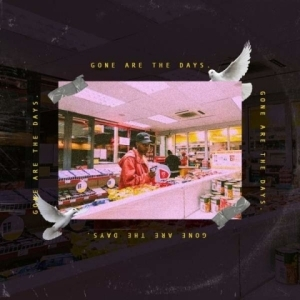 A-Reece - Gone Are The Days